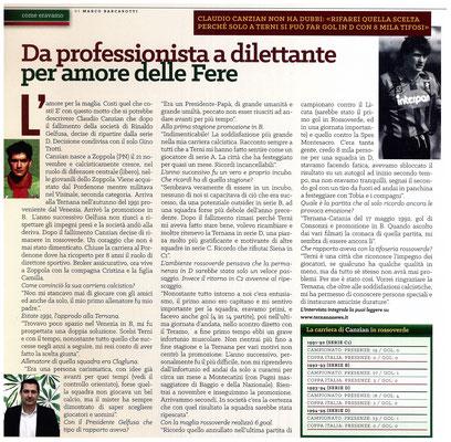 2016-05-07. DAJE MO'! Il mio articolo dedicato a Claudio Canzian. La versione integrale dell'intervista si può leggere al seguente link:  http://www.ternananews.it/focus/da-professionista-a-dilettante-per-amore-delle-fere-23449