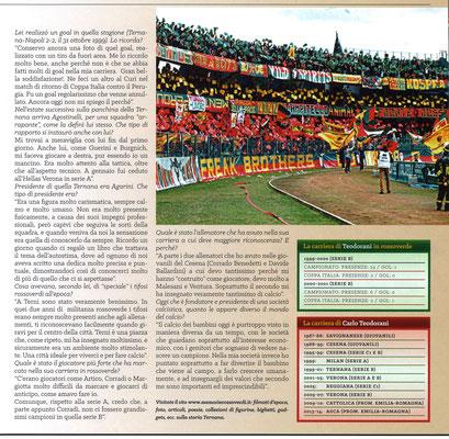 2017-09-30. DAJE MO'! Il mio articolo dedicato a Carlo Teodorani (Parte 2). La versione integrale dell'intervista si può leggere al seguente link: http://www.ternananews.it/ex-rossoverdi/ternana-teodorani-conservo-la-foto-del-primo-gol-con-le-fere-36363