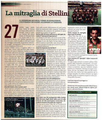 2017-02-12. DAJE MO'! Il mio articolo dedicato a Cristian Stellini. La versione integrale dell'intervista si può leggere al seguente link:  http://www.ternananews.it/focus/la-mitraglia-di-stellini-31421