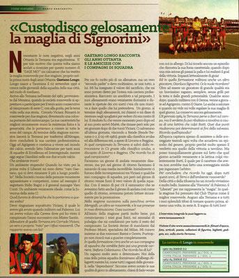 2017-09-09. DAJE MO'! Il mio articolo dedicato a Gaetano Longo. La versione integrale dell'intervista si può leggere al seguente link: http://www.ternananews.it/focus/incontro-con-un-ex-rossoverde-gaetano-longo-35816
