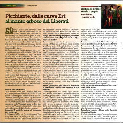 2019-03-06. DAJE MO'! Il mio articolo dedicato a Romualdo Picchiante (Parte 1). La versione integrale dell'intervista si può leggere al seguente link: http://www.ternananews.it/focus/incontro-con-un-ex-rossoverde-romualdo-picchiante-46803