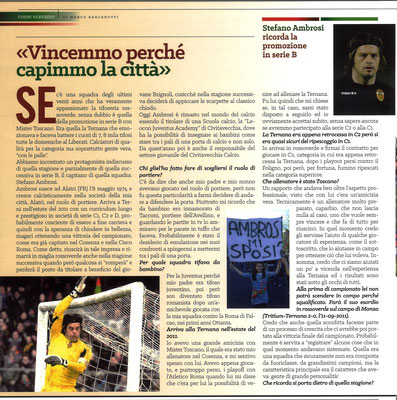 2018-12-16. DAJE MO'! Il mio articolo dedicato a Stefano Ambrosi (Parte 1). La versione integrale dell'intervista si può leggere al seguente link: http: http://www.ternananews.it/focus/incontro-con-un-ex-rossoverde-stefano-ambrosi-45531