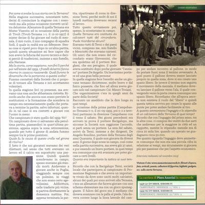 2018-05-05. DAJE MO'! Il mio articolo dedicato a Piero Amerini (Parte 2). La versione integrale dell'intervista si può leggere al seguente link: http://www.ternananews.it/focus/incontro-con-un-ex-rossoverde-piero-amerini-41460