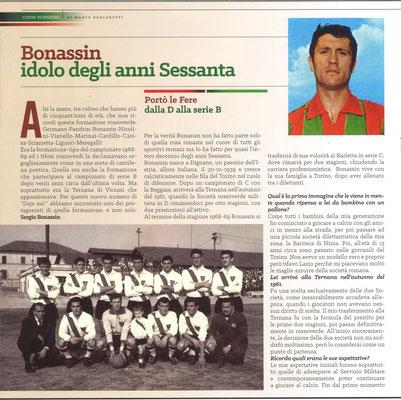 2018-10-17. DAJE MO'! Il mio articolo dedicato a Sergio Bonassin (Parte 1). La versione integrale dell'intervista si può leggere al seguente link: http://www.ternananews.it/focus/incontro-con-un-ex-rossoverde-sergio-bonassin-44276