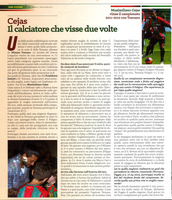 2019 Dicembre. DAJE MO'! Il mio articolo dedicato a Maximiliano Cejas (Parte 1). La versione integrale dell'intervista si può leggere al seguente link: http://www.ternananews.it/focus/incontro-con-un-ex-rossoverde-maximiliano-cejas-50395