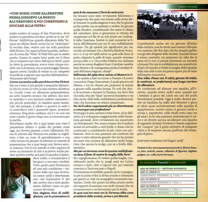 2018-12-08. DAJE MO'! Il mio articolo dedicato a Piero Favoriti (Parte 2). La versione integrale dell'intervista si può leggere al seguente link: http://www.ternananews.it/news/incontro-con-un-ex-rossoverde-piero-favoriti-45343