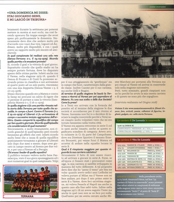 2018-11-21. DAJE MO'! Il mio articolo dedicato a Vito De Lorentis (Parte 2). La versione integrale dell'intervista si può leggere al seguente link: http://www.ternananews.it/focus/incontro-con-un-ex-rossoverde-vito-de-lorentis-45031