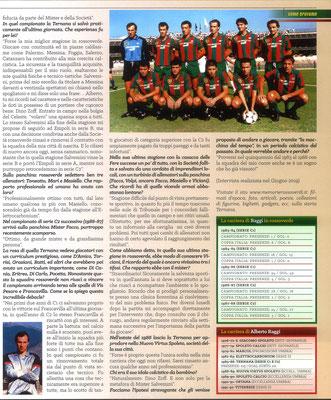 2020 Gennaio. DAJE MO'! Il mio articolo dedicato a Alberto Raggi (Parte 2). La versione integrale dell'intervista si può leggere al seguente link: http://www.ternananews.it/focus/incontro-con-un-ex-rossoverde-alberto-raggi-50726
