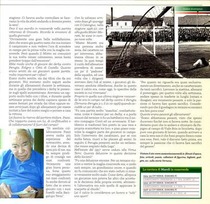 2017-10-21. DAJE MO'! Il mio articolo dedicato a Veniero Maroli (Parte 2). La versione integrale dell'intervista si può leggere al seguente link: http://www.ternananews.it/focus/incontro-con-un-ex-rossoverde-veniero-maroli-36874
