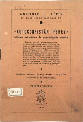 Folleto AUTOCORRISTÁN FÉREZ, Antonio Hernández Férez, 23 páginas, año 1944, 13x19 cm