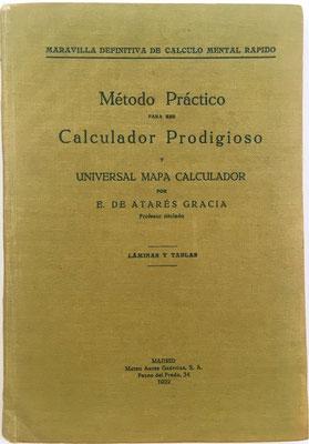 Libro MÉTODO PRÁCTICO para ser CALCULADOR PRODIGIOSO Vol. II, Eduardo de Atarés, año 1922, 14x19 cm