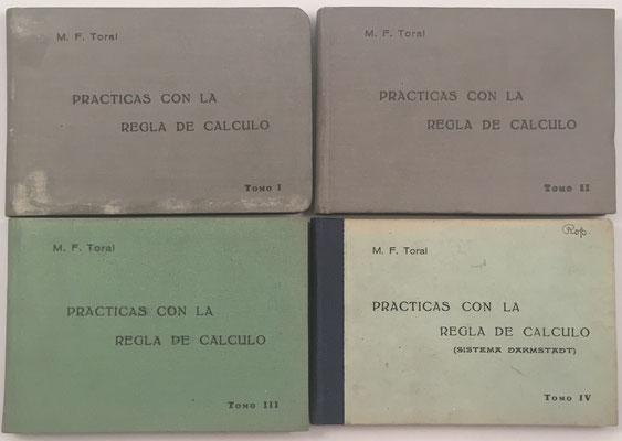 Cuatro volúmenes de PRÁCTICAS CON LA REGLA DE CÁLCULO, escritos por Mariano FERNÁNDEZ TORAL, academia Toral-Cos, Madrid 1942, 15x10 cm