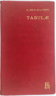 Libro TABULAE, José Mª de la Puente, ed. Dossat (Madrid), 220 páginas, año 1962, 19x32 cm