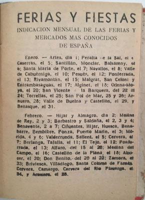 El libro CUENTAS AJUSTADAS contiene además una relación de ferias y fiestas de España con indicación mensual de los mercados más conocidos