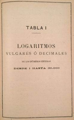 Tablas de logaritmos vulgares o decimales de los números enteros, desde el 1 hasta el 30.000