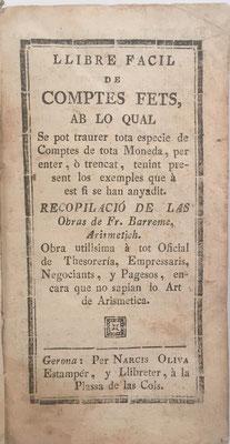 Llibre Facil de Comptes Fets (cuentas hechas),  D. Narcis Oliva, año 1772 , 144 páginas, 8x14 cm