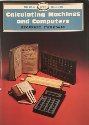 Calculating Machines and Computers, Geoffrey Tweedale, 32 páginas, año 1990, 15x21 cm