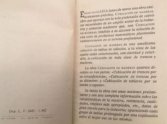 El libro CUBICACIÓN DE MADERAS (cálculos ajustados) contiene unas breves instrucciones de uso e información complementaria de interés para la época