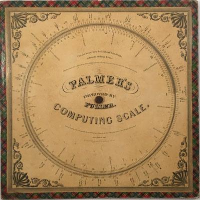 PALMER'S Computing Scale de Aaron Palmer, Massachusetts año 1843, utilizado para cálculos de amortización de préstamos y cálculos geométricos. Mejorado por J. F. Fuller en el año 1847, 28x28 cm (precio estimado: 400€)