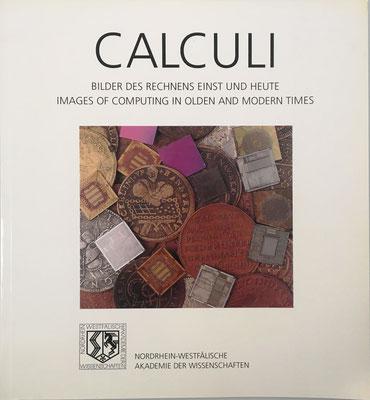 Calculi, Kehrbaum y Korte (Nordrhein-Westfälische Akademie der Wissenschaften), 127 páginas, año 1995, 24x26 cm