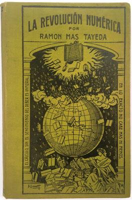 Libro LA REVOLUCIÓN NUMÉRICA, Ramón Mas Tayeda, 528 páginas, año 1906, 14x21 cm