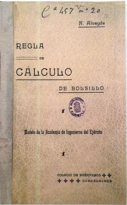 Portada del libro de instrucciones para la regla de cálculo ALCAYDE, de 73 páginas, modelo de la Academia de Ingenieros del Ejército