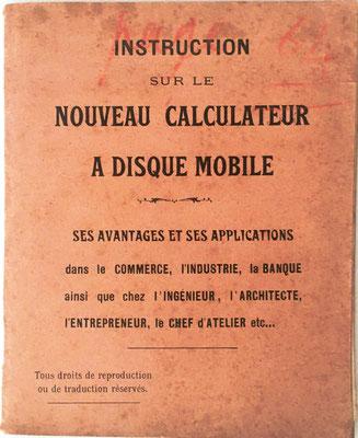 Folleto de instrucciones del Calculateur à Disque Mobile, editado por Mathieu & Lefèvre impresores, 64 páginas, 12x14.5 cm