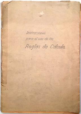 Instrucciones para el uso de las Reglas de Cálculo, Faber-Castell, 52 páginas, 15x21 cm