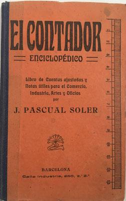 El Contador Enciclopédico,  D. Joaquín Pascual Soler, año 1910, 192 páginas, 10x16 cm