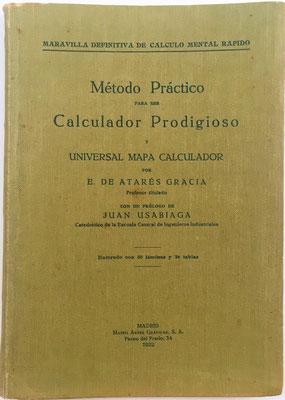 Libro MÉTODO PRÁCTICO para ser CALCULADOR PRODIGIOSO Vol. I (253 pp.), Eduardo de Atarés, año 1922, 14x19 cm
