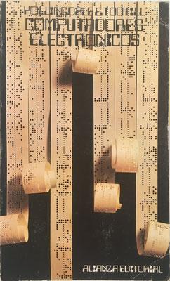 Computadores Electrónicos, S. H. Hollingdale y G. C. Tootill, 426 páginas, año 1972, 11x18 cm