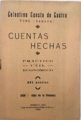 Cuentas Hechas, Celestino Cuesta de Castro, 101 páginas, año 1939, 10x16 cm