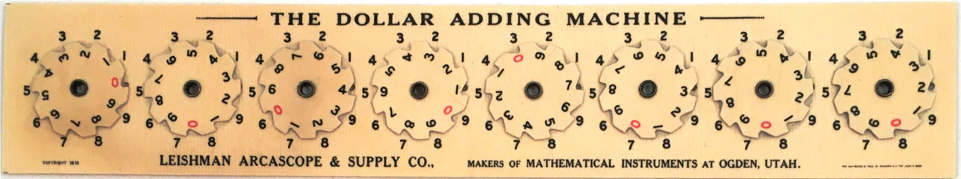 The Dollar Adding Machine, fabricado por Leishman Arcascope & Supply Co, año 1916, 24x4.5 cm