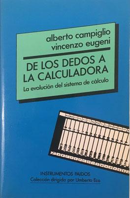 De los Dedos a la Calculadora, A. Campiglio y V. Eugeni, 316 páginas, año 1992, 12x219cm