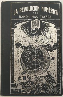 Libro LA REVOLUCIÓN NUMÉRICA, Ramón Mas Tayeda, 2ª edición, 570 páginas, año 1907, 14x21 cm