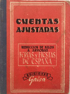 CUENTAS AJUSTADAS,  ediciones Gaisa S. L., Valencia, 241 páginas, año 1968, 9x12 cm