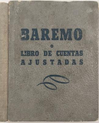 BAREMO o libro de cuentas ajustadas,  editado por Ameller, Barcelona, hacia 1958, 9x10 cm
