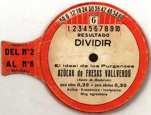 Anverso: Tabla Elemental de dividir (y multiplicar) VALLVERDÚ, dígitos del 2 al 6, 8 cm diámetro