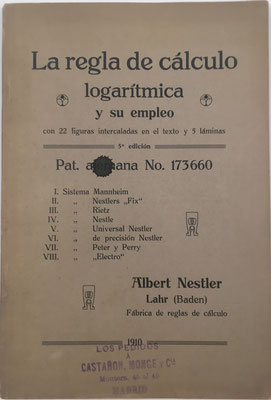 La Regla de Cálculo Logarítmica y su Empleo, A. Nestler, 96 páginas con 22 figuras intercaladas y 5 láminas, año 1910, 15x22.5 cm