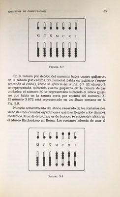 El ábaco romano estaba hecho con una placa de metal en cuyas ranuras se introducían guijarros (calculus, en latín)