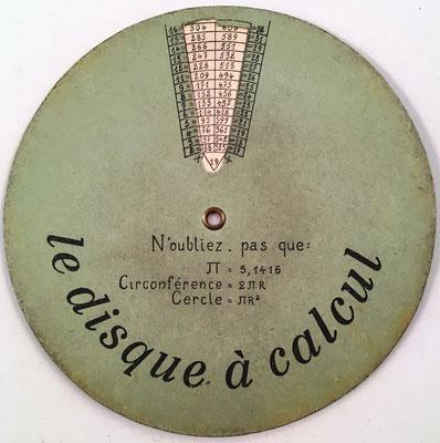 Anverso: LE DISQUE À CALCUL, multiplicaciones hasta 21x32, 11.5 cm diámetro, hecho en Francia