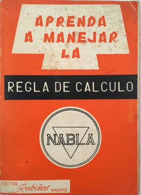 Folleto explicativo de 61 páginas para la regla NABLA con 51 esquemas y dibujos, año 1966