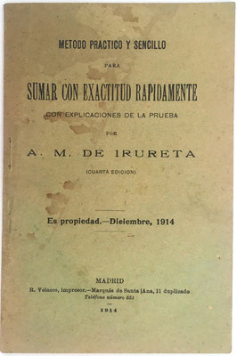 Folleto Método Práctico y Sencillo para SUMAR CON EXACTITUD, A. M. de IRURETA, 30 páginas, año 1914, 10.5x16 cm