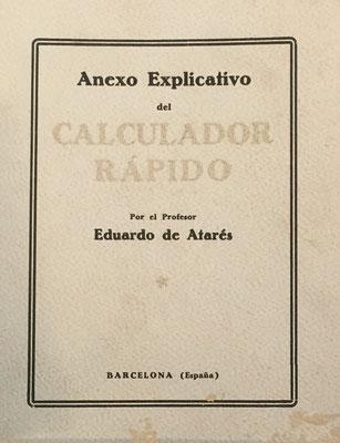 Folleto de instrucciones para la eficaz utilización del Cuadro de Cálculo, 16 páginas. El folleto fue impreso en La Neotipia (Barcelona) el año 1926