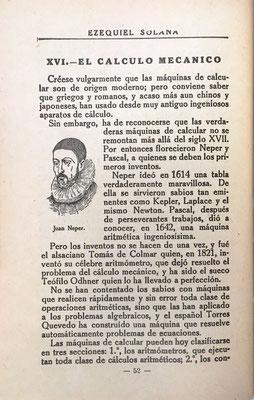En el libro Invenciones e Inventores de Ezequiel Solana (174 páginas, 6ª edición de 1930, 12x18 cm), se incluye el Cálculo Mecánico cuyo invento se atribuye a Neper y a Pascal