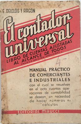EL CONTADOR UNIVERSAL (manual de cuentas ajustadas),  D. Emilio Delclós y Ragón, año 1958, 11x16 cm