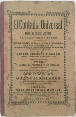 El Contador Universal (cuentas ajustadas),  D. Emilio Delclós y Ragón, año 1906, 10x15 cm