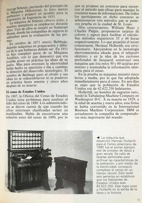 La máquina de Herman Hollerith se utilzó para el censo norteamerico de 1890 y funcionaba con tarjetas perforadas
