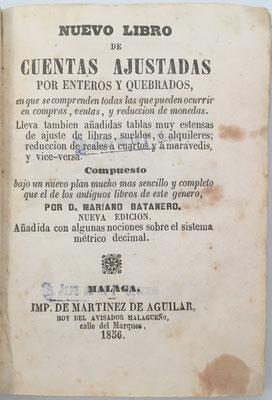 Libro Nuevo de Cuentas Ajustadas, por enteros y quebrados, Mariano Batanero, Málaga, año 1856, 160 páginas, 9x13 cm