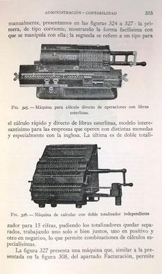 Arriba: máquina de calcular Original Odhner para operaciones con libras esterlinas.  Abajo:  máquina de calcular Brunsviga con doble totalizador independiente